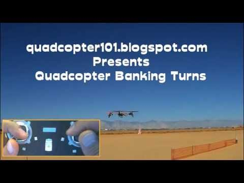 How to Fly a Quadcopter: Banked Turns