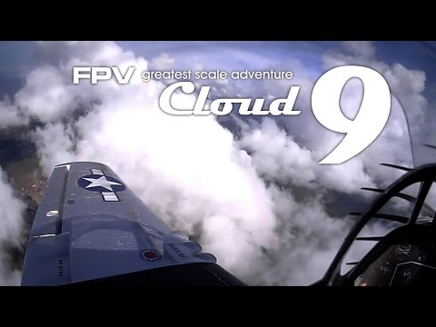 Cloud 9 - Greatest scale FPV adventure P-51D Mustang