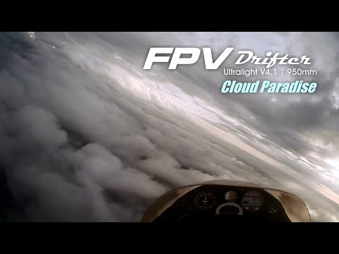 FPV Drifter Ultralight - Cloud Paradise