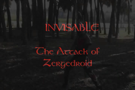INVISIBLE The Attack of Zergedroid #1