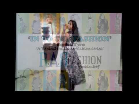 R.A.R Fashion 'In To The Fashion' Series Two Promo Video
