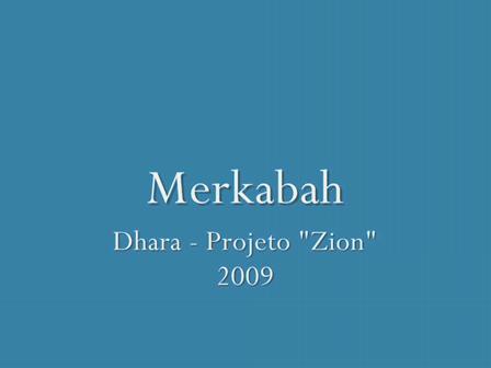 """Merkabah"" - MAM (Dhara)"