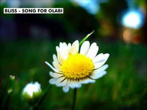 Bliss - Song For Olabi