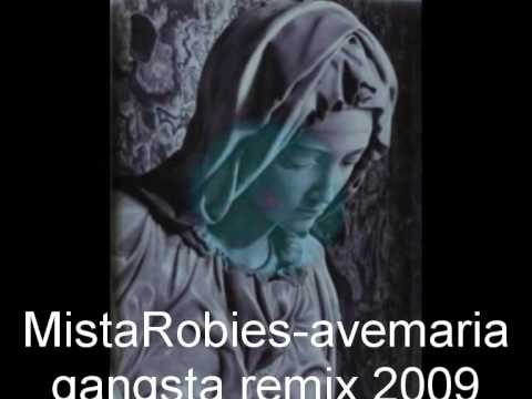 dj mistarobies-ave maria gangsta mix 2009 hiphop trip hop music