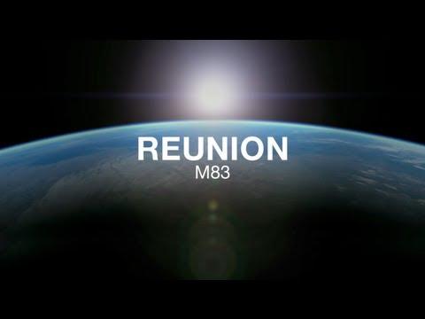 M83 'Reunion' Official video
