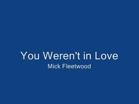 You Weren't In Love (Tradução)