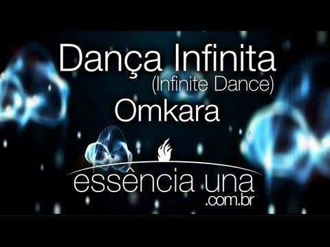 Dança Infinita (Infinite Dance) - Omkara - Português - Essênciauna