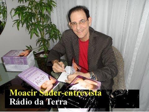 Entrevista de Moacir Sader na Rádio da Terra sobre o Reiki