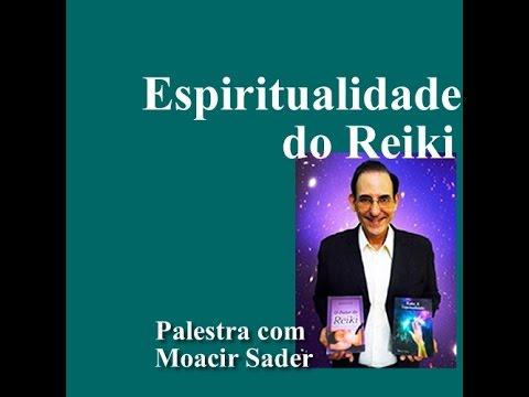 """Palestra: """"Espiritualidade do Reiki"""" com Moacir Sader"""