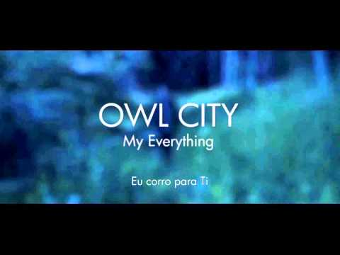 LINDA ORAÇÃO...! Owl City - My Everything (Legendado Português)