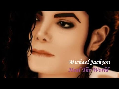 MICHAEL JACKSON -  HEAL THE WORLD (cure o mundo) Tradução 2016