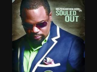 moving forward- Hezekiah Walker &LFC