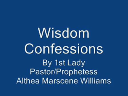 Wisdom Confessions #1