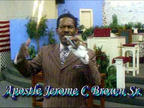 I'TS GOIN DOWN!! Apostle Jerome C. Brown Sr.