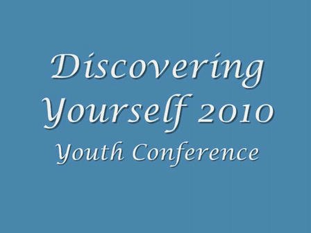 Discovering Yourself 2010 Youth Conference Video