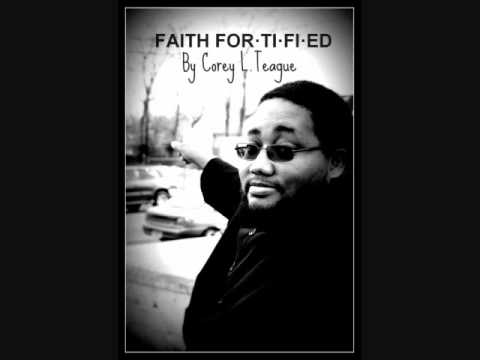 FAITH FORTIFIED - A new book by Corey L.Teague