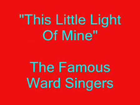 the Ward Singers  This little light of mine2