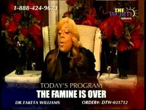 """The Famine is Over"" 1/2-  Dr. Taketa Williams 17 MAR 2012"