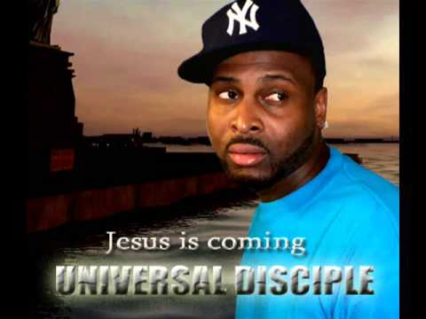 Universal Disciple - Jesus is coming - Mixtape 3 - Untold Scriptures