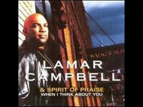 More Than Anything - Lamar Campbell and Spirit Of Praise