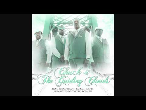 "Chuck & The Guiding Clouds ""Thank You Lord"""