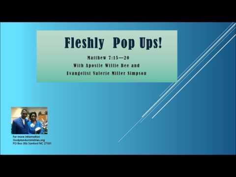 EXPOSING FLESHLY POP UPS...