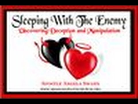 Audio Sermon-Sleeping With The Enemy-Uncovering Deception and Manipulation