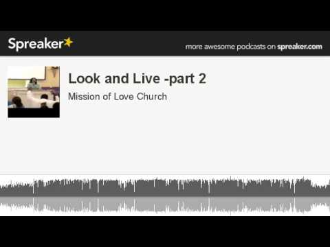 Look and Live -part 2 (made with Spreaker)