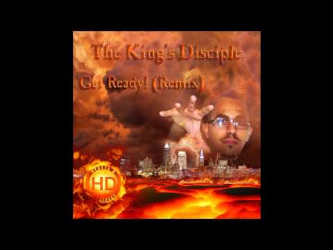 The King's Disciple - Get Ready! (Ready)
