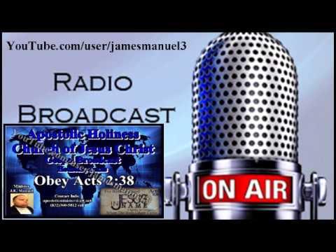 "Apostolic Holiness-Church of Jesus Christ ""Radio Broadcast 01"""