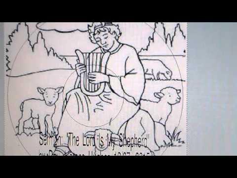 "Sermon: ""The Lord Is My Shepherd"""