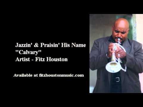 """Calvary""  - Artist - Fitz Houston"