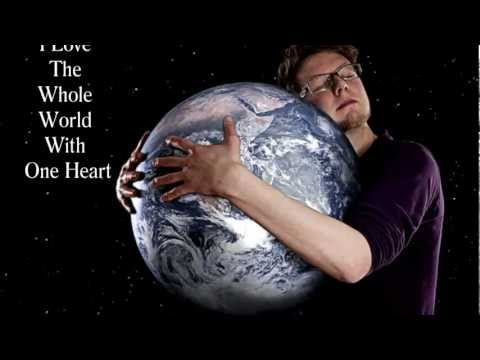 I Love The Whole World With One Heart (A Medley of Love)