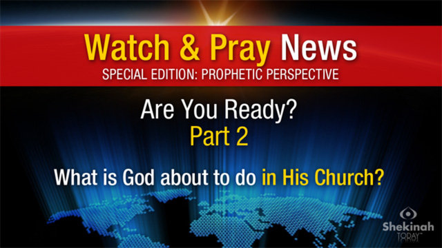 Are You Ready? Part 2: What is God about to do in His Church?