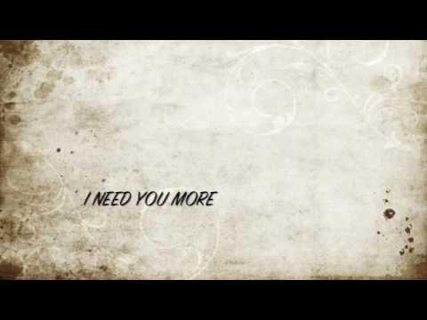 i need you more-kim walker