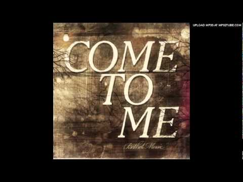 Jenn Johnson - Come to Me