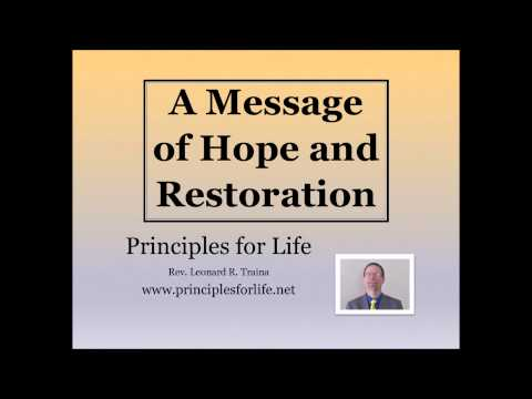 A Message of Hope and Restoration   Part 2 of 3