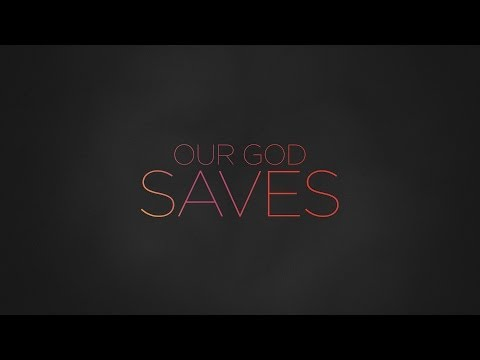 """Our God Saves"" from Paul Baloche (OFFICIAL LYRIC VIDEO)"