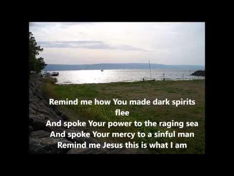 Jesus king of Angels Fernando Ortega lyrics and photos