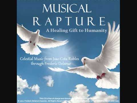 Musical Rapture ~ A Sacred Gift of Celestial Music.