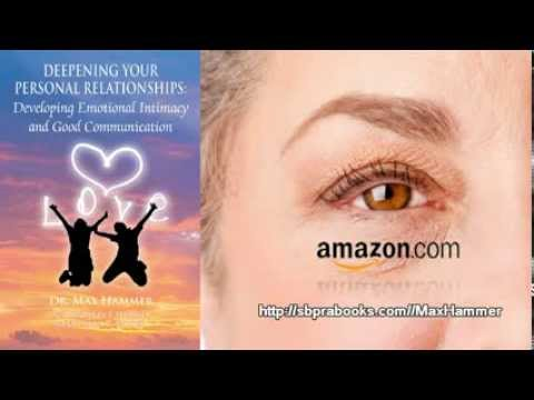 """""""Deepening Your Personal Relationships"""" by Dr. Max Hammer w/ Barry J. Hammer + Alan C. Butler"""