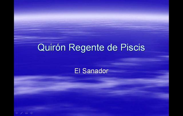 Quirón Regente de Piscis; el sanador
