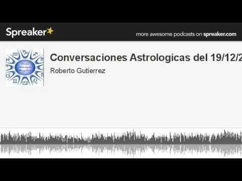 Conversaciones Astrologicas del 19/12/20 (hecho con Spreaker)