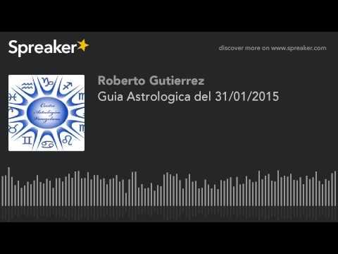 Guia Astrologica del 31/01/2015