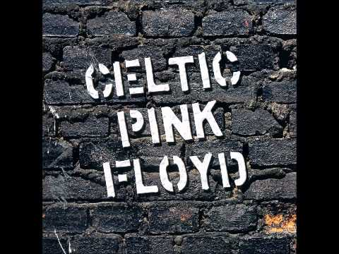 Celtic Pink Floyd - Run Like Hell