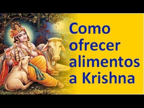 Como hacer una ofrenda  de alimentos a Krishna