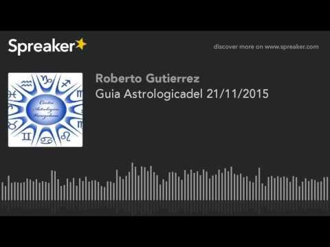 Guia Astrologicadel 21/11/2015