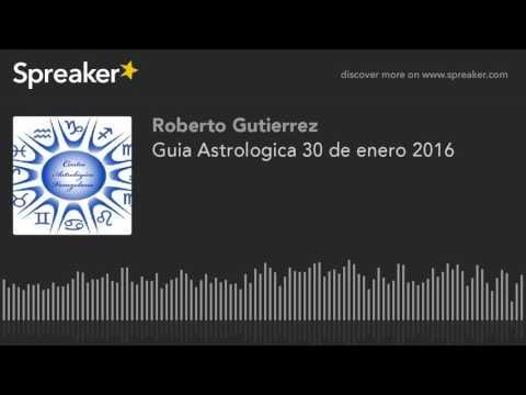 Guia Astrologica 30 de enero 2016