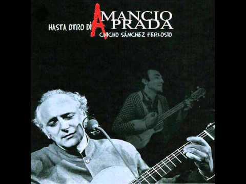 Amancio Prada - Hasta Otro Día Chicho Sánchez Ferlosio - album completo