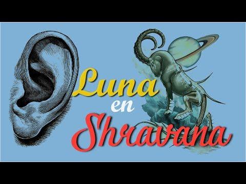 SHRAVANA NAKSHATRA-LUNA o ASCENDENTE